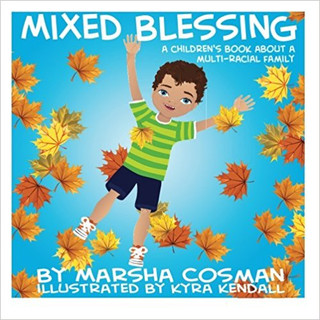 Mixed Blessing - A Children's Book About