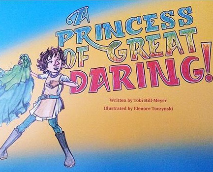 Photograph of the children's book A Princess of Great Daring