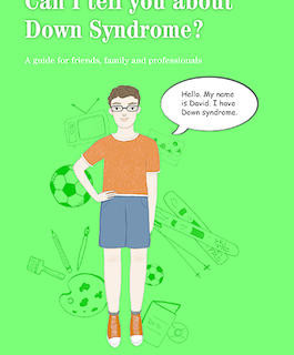 Down Syndrome - Can I tell you about Dow