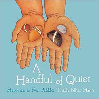 Mindfulness - A Handful of Quiet- Happin
