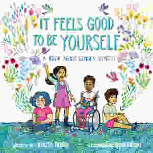 Photograph of the children's book It Feels Good To Be Yourself