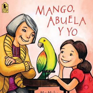 Mango, Abuela Y Yo.jpg