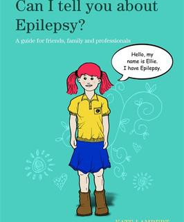Epilepsy - Can I Tell You About Epilepsy