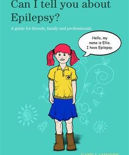 Epilepsy - Can I Tell You About Epilepsy