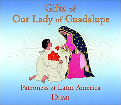 Christianity - Gifts of Our Lady of Guad