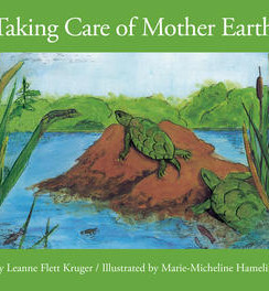 Taking Care of Mother Earth