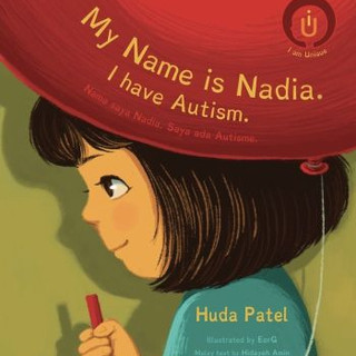Autism - My Name is Nadia. I Have Autism