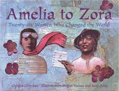 Amelia to Zora - Twenty-Six Women Who Ch
