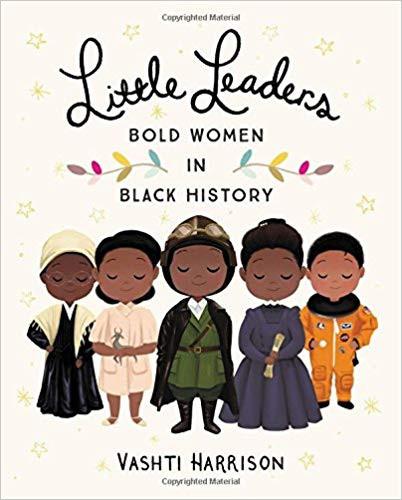 Little Leaders - Bold Women in Black History