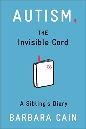 Autism the Invisible Cord - A Sibling's