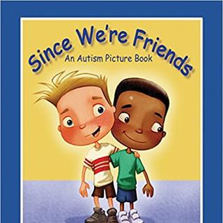 Autism - Since We're Friends - An Autism