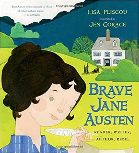 Brave Jane Austen - Reader, Writer, Auth