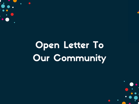 Open Letter to Our Community