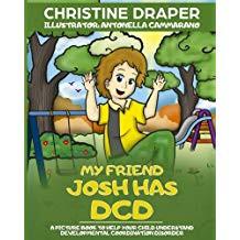 Dyspraxia - My Friend Josh has Dyspraxia