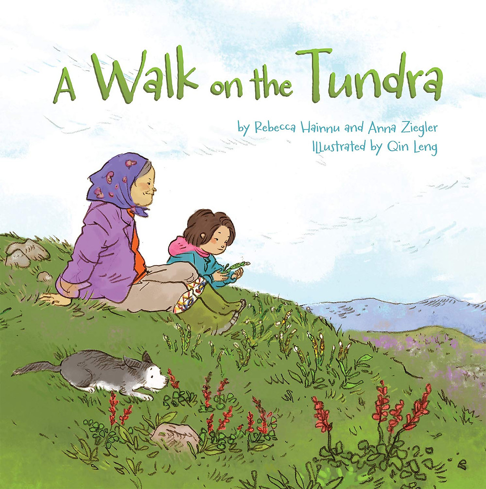 A Walk on the Tundra by Rebecca Hanna and Anna Ziegler