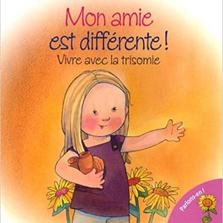Down_Syndrome_-_Mon_amie_est_différente_