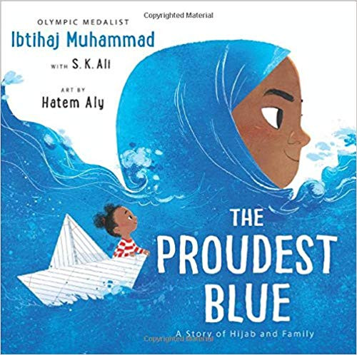 The Proudest Blue - A Story of Hijab and