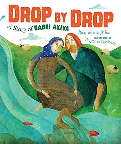 Judaism - Drop by Drop - A Story of Rabb