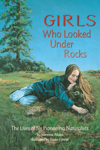 Girls Who Looked Under Rocks - The Lives