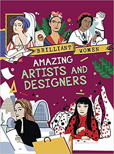 Brilliant Women - Amazing Artists and De