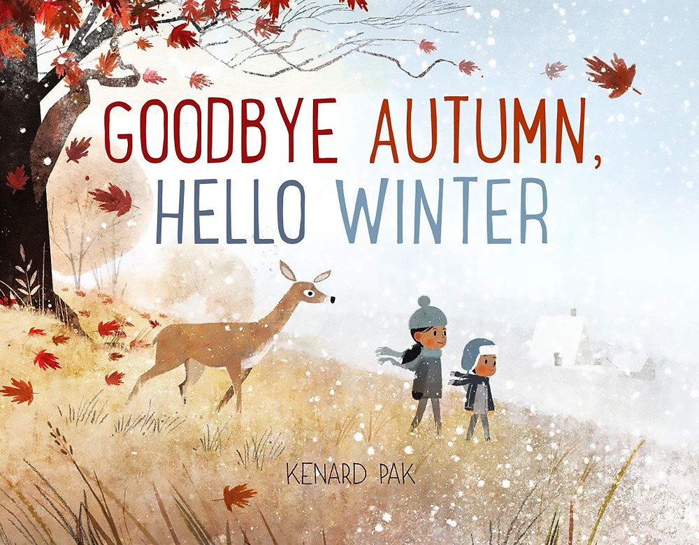 Goodbye Autumn, Hello Winter book cover with two young children at a forest's edge with a deer
