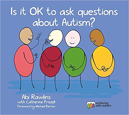 Autism - Is It OK to Ask Questions about