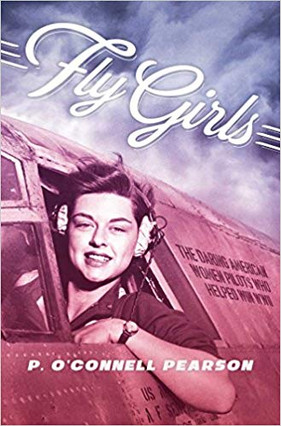 Fly Girls - The Daring American Women Pi