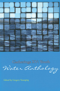 Gatherings XV - Youth Water Anthology.jp