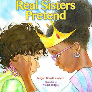 Real Sisters Pretend.jpg