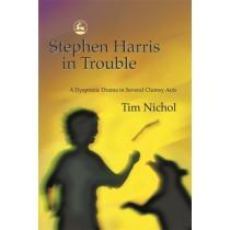 Dyspraxia - Stephen Harris in Trouble -