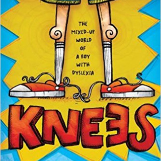 Dyslexia - Knees - The mixed up world of