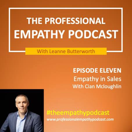 Empathy and Sales with Cian Mcloughlin