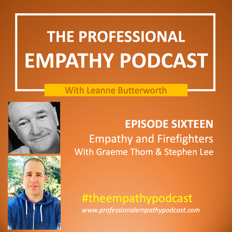 Empathy and Firefighters with Graeme Thom and Stephen Lee