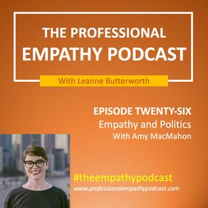 Empathy and Politics with Amy MacMahon MP