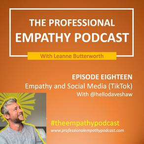 Empathy and Social Media (TikTok) with Dave Shaw (@hellodaveshaw)