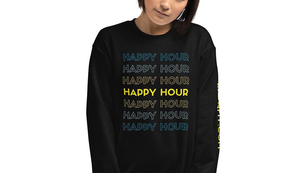 HAPPY HOUR, HAPPY HOUR! - Unisex Sweatshirt