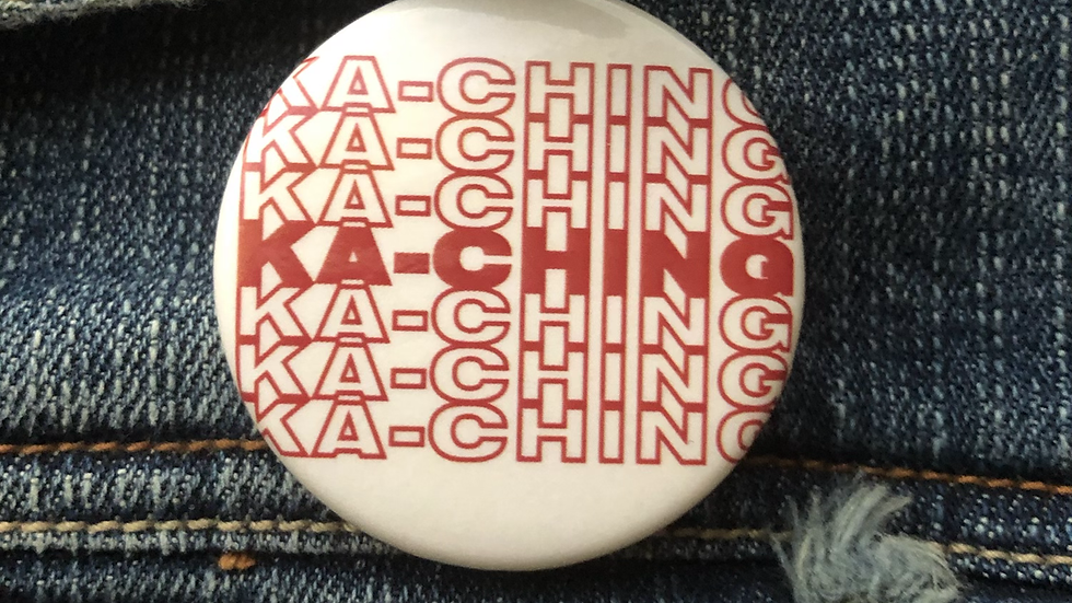 Ka-Ching Button