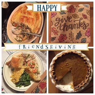 Happy Friendsgiving!