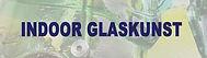 indoor glaskunst.jpg
