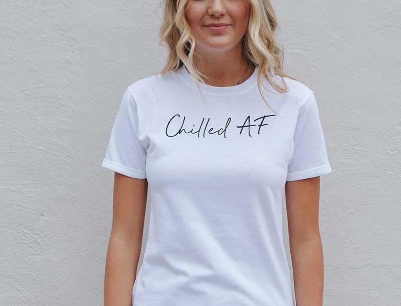 Chilled AF Tee