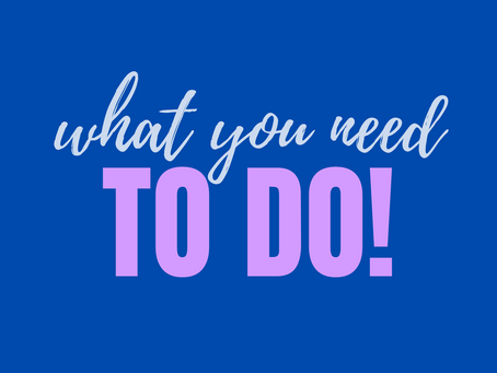 What You Need To Do!