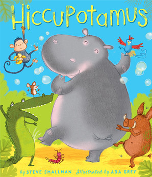 Hiccupotamus by Steve Smallman