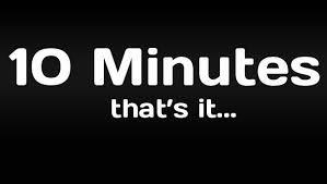 10 minutes.jpg