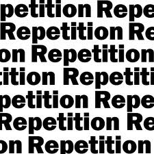 Repetition Works!