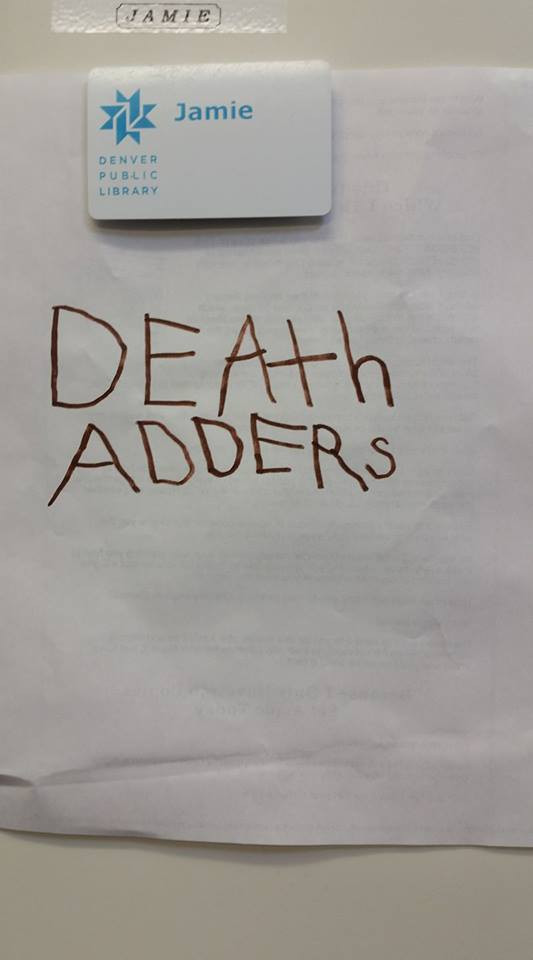 "Words ""Death Adders"" in childish handwriting."