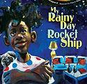 My Rainy Day Rocket Ship.jpg
