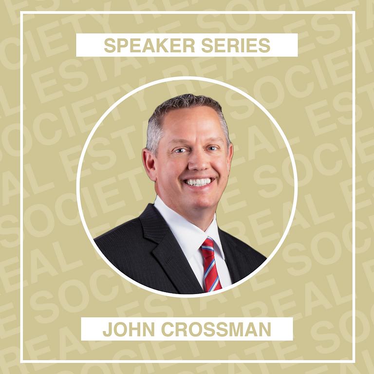 Building Your Career with John Crossman