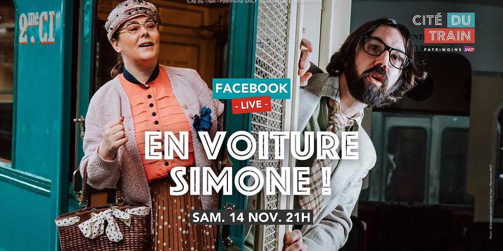 En voiture Simone • Facebook Live