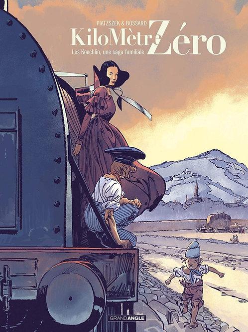 Kilomètre Zéro - Volume 2 - Une saga familiale