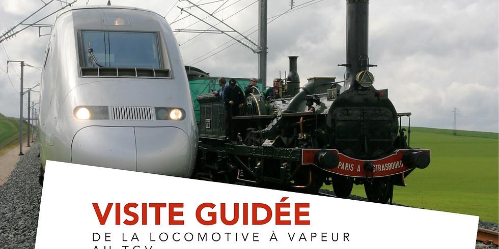 """Visite guidée """"Découverte"""" - De la locomotive à vapeur au TGV"""